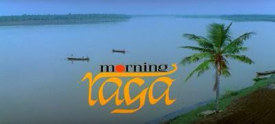 The Morning Raga
